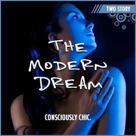 The Modern Dream