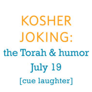 Kosher Joking – What does the Torah have to say about humor?