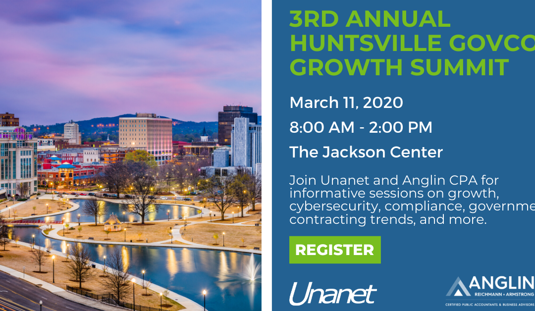 2020 GovCon Growth Summit, Federal Buying Trends – with Capture2Proposal, Unanet, and Anglin | Huntsville, AL – March 11