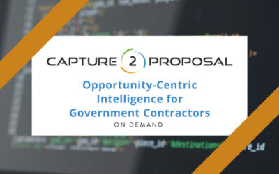 Opportunity-Centric Intelligence for Government Contractors – Watch Now!