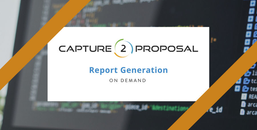 Automatically Generate Bid, Pursuit, Decision Gate Reports, & More