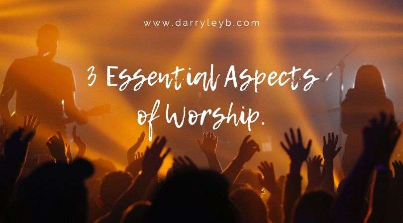 3-Essential-Aspects-of-Worship1