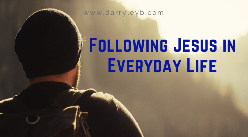 Following-Jesus-in-Everyday-Life