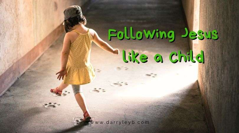 Following-Jesus-like-a-Child1