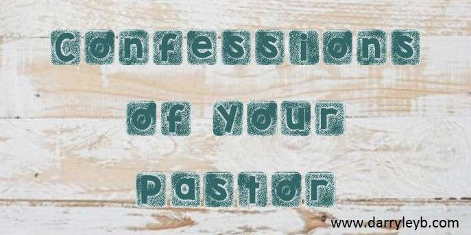 Confessions-of-your-Pastor