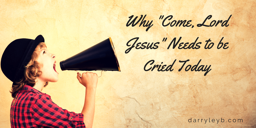 Why-Come-Lord-Jesus-Needs-to-be-Cried-Today