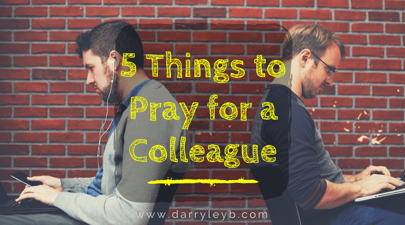 5-Things-to-Pray-for-a-Colleague