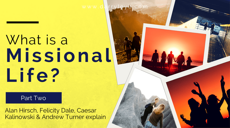 What-is-a-Missional-Life-Part-2