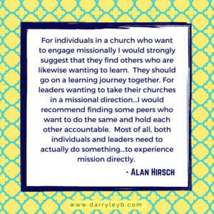How to Missionally Engage your Community - Alan Hirsch