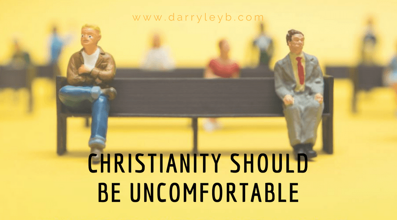 Christianity-Should-Be-Uncomfortable