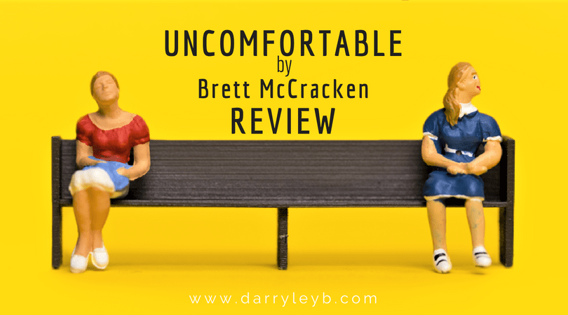 Uncomfortable-Review