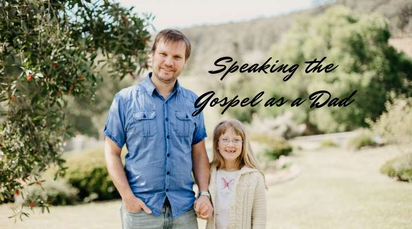 Speaking-the-Gospel-as-a-Dad