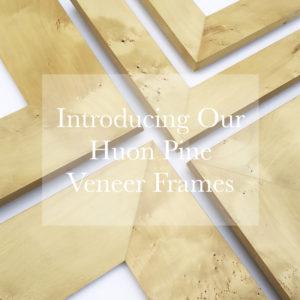 Huon Pine Veneer Frame Profiles ad 1