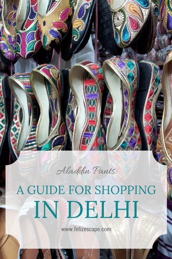 A Guide for Shopping in Delhi - FelizEscape.com