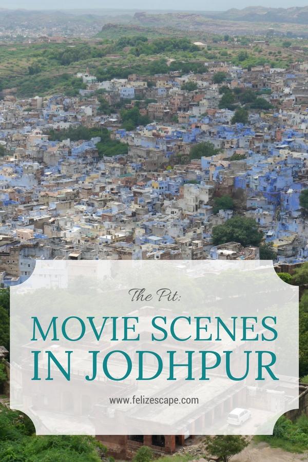 Finding movie scenes in Jodhpur - FelizEscape.com