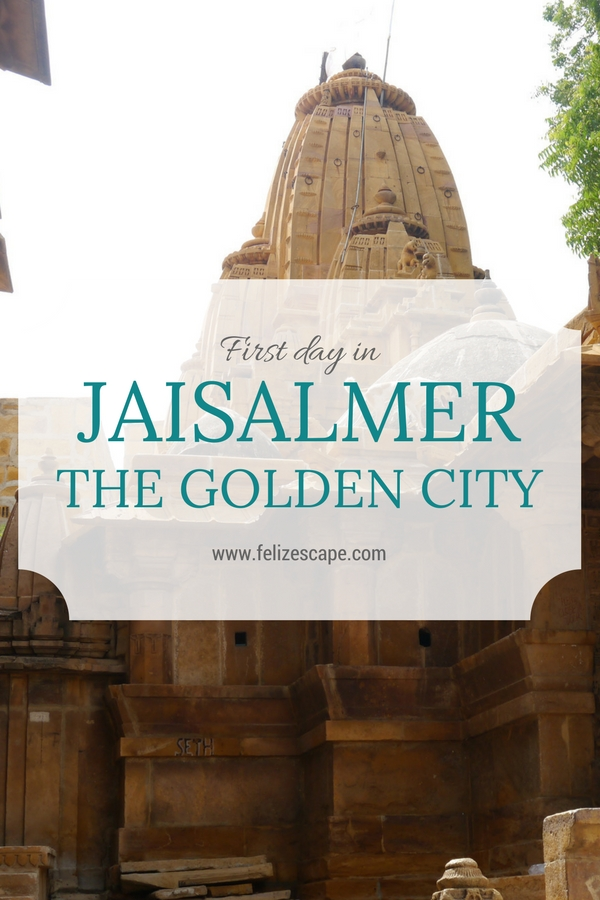 First day in Jaisalmer: The Golden City