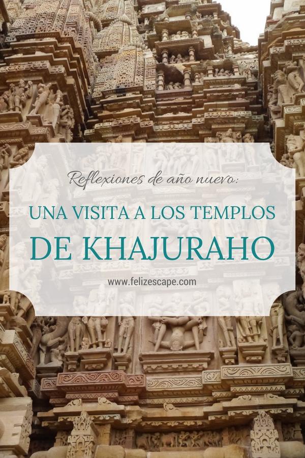 Templos de Khajuraho - FelizEscape.com