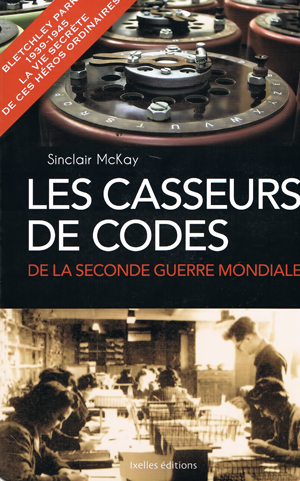 Les casseurs de codes de la Seconde Guerre mondiale (Bletchley Park)