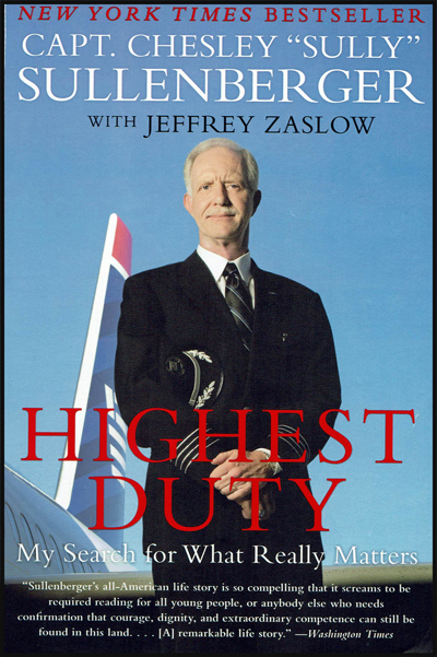 "Highest Duty - Capt. Chesley ""Sully"" Sullenberger"