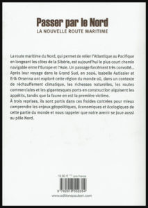 """Quatrième de couverture du livre """" Passer par le Nord """" par Isabelle Autissier et Érik Orsenna"""