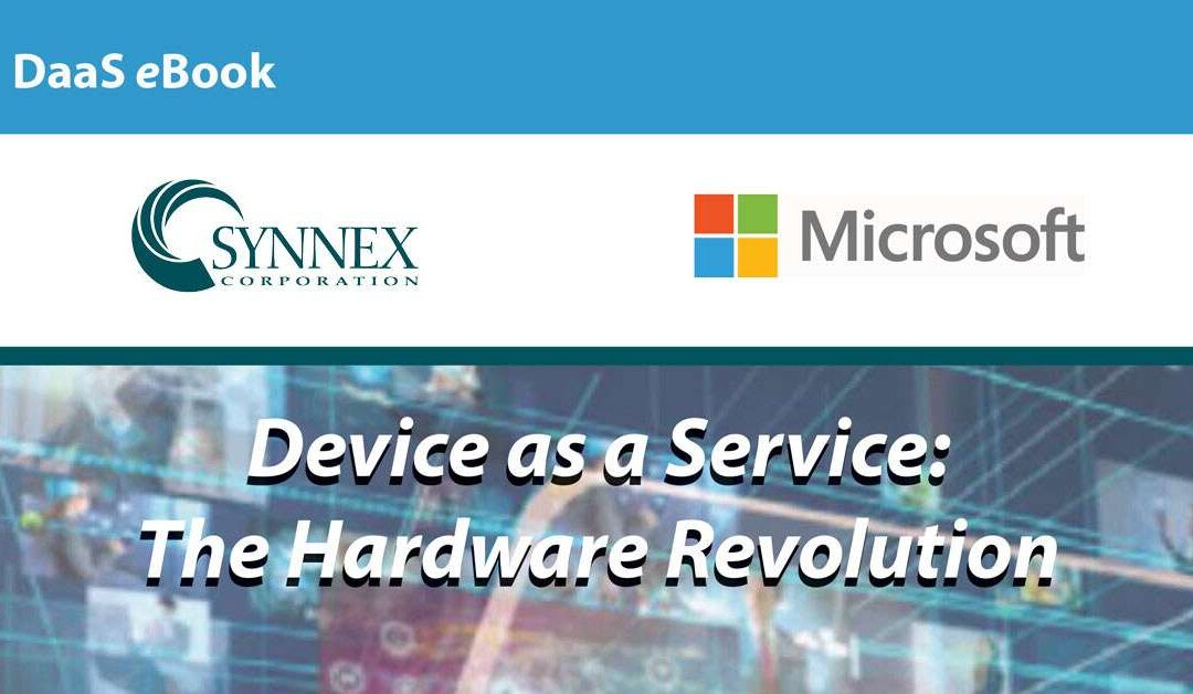 Device as a Service: The Hardware Revolution