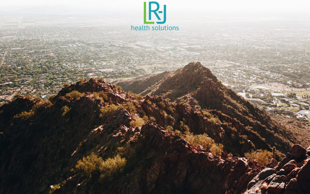 LR-J Health Solutions Continues To Provide Value To Clients in Arizona and California