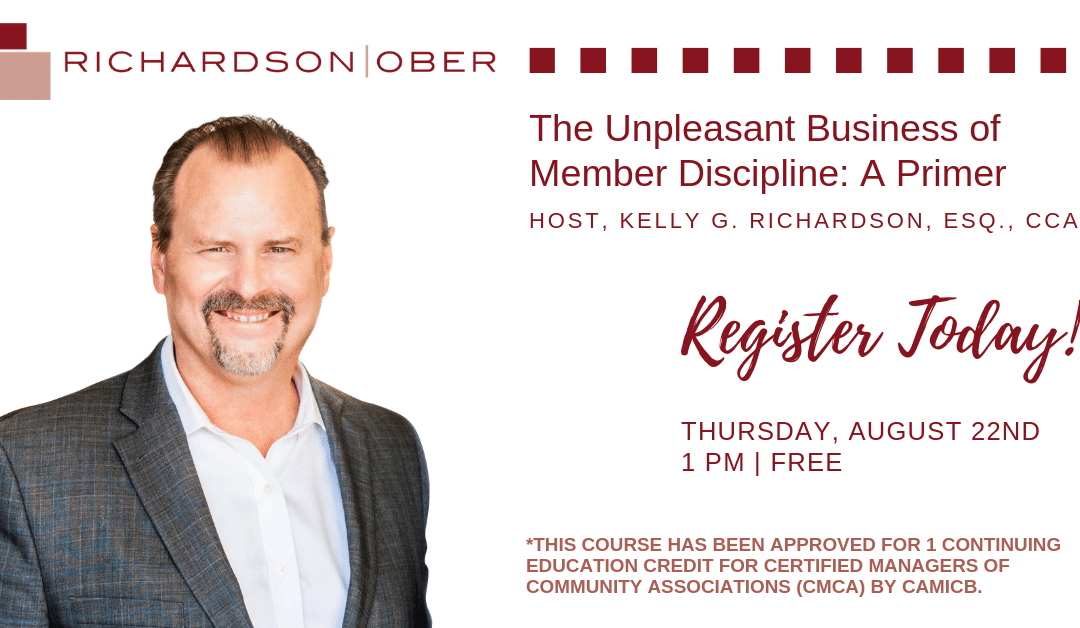 Upcoming Webinar – The Unpleasant Business of Member Discipline: A Primer
