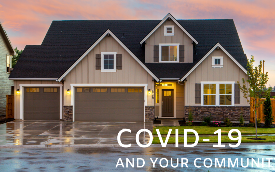 Responding to COVID- 19:  How to Manage Your Community While Reassuring Your Residents