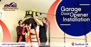 Garage Door Opener Installation Stafford VA