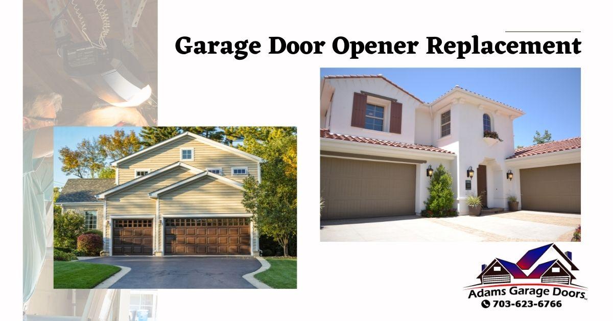 3 Helpful Tips To Hire Best Company for Garage Door  Opener Replacement in VA