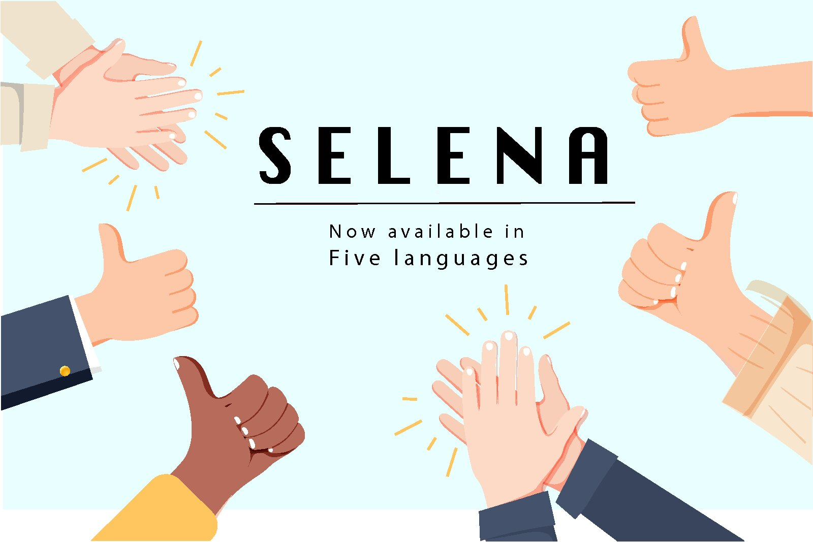 "Text - ""Selena - Now available in five languages"""