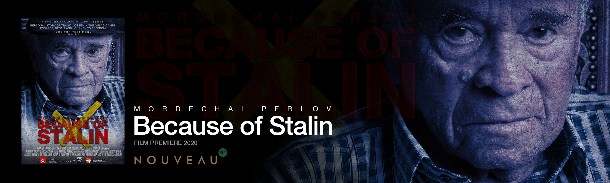 Because of Stalin Film Premiere Banner