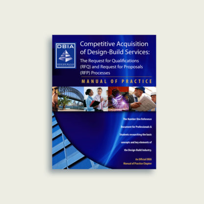 Manual of Practice - Competitive Acquisition of Design-Build Services