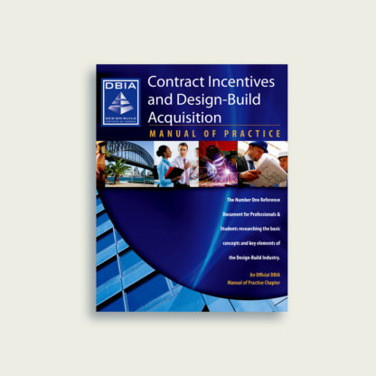 Manual of Practice - Contract Incentives and Design-Build Acquisition