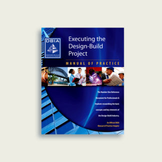 Manual of Practice - Executing the Design-Build Project