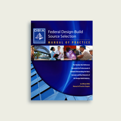 Manual of Practice - Federal Design-Build Source Selection