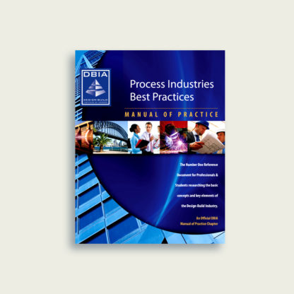 Manual of Practice - Process Industries Best Practices