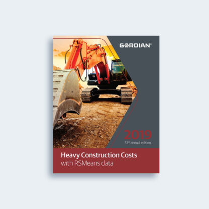 Heavy Construction Costs With Rsmeans Data 2019 33rd Edition