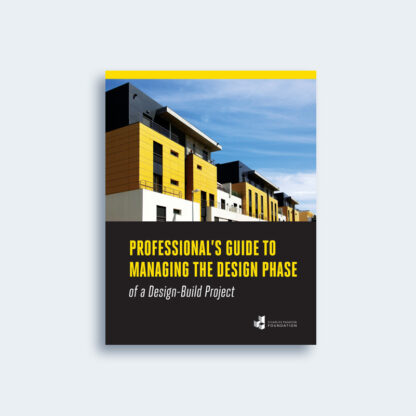Professional's Guide to Managing the Design Phase of a Design-Build Project