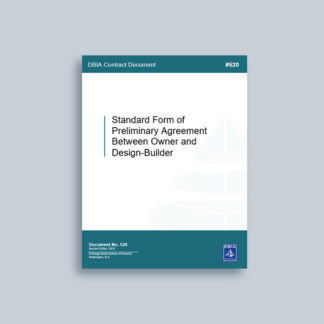 DBIA 520: Standard Form of Preliminary Agreement Between Owner and Design-Builder