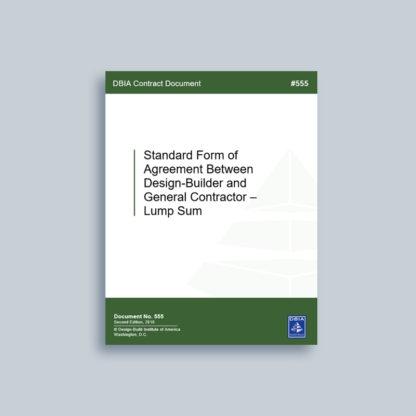 DBIA 555: Standard Form of Agreement Between Design-Builder and General Contractor – Lump Sum