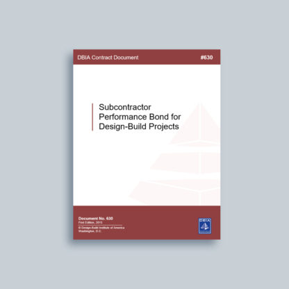 DBIA 630: Subcontractor Performance Bond for Design-Build Projects