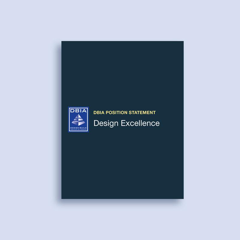 DBIA Position Statement - Design Excellence