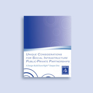 Deeper Dive - Unique Considerations for Social Infrastructure Public-Private Partnerships (P3)