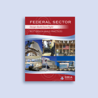 Primer - Federal Sector Best Design-Build Practices