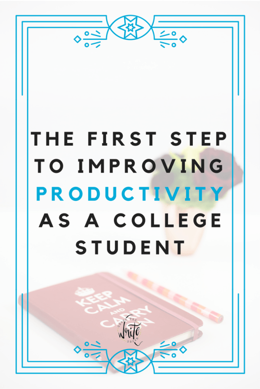 The First Step to Improving Productivity as a College Student | Struggling with time management? Not getting the grades you want? Then check out this post on college student productivity. Great advice for getting on the right track so that you can do well in school and succeed in college. Click through to read what the first step is!