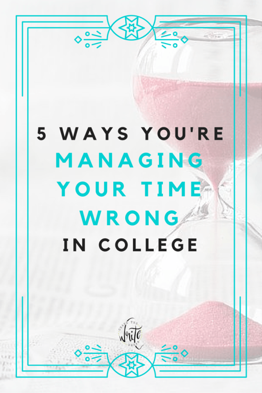 5 Ways You're Managing Your Time Wrong in College | Students often struggle to grasp time management, especially when it comes to getting assignments done and studying for tests. You may be surprised by some of the things on this list - are you committing any of these college student no-nos? Click to find out!