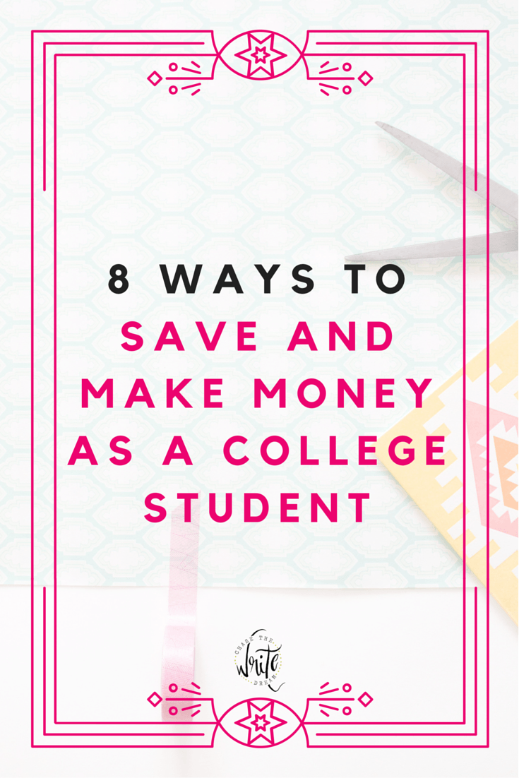 8 Ways to Save and Make Money as a College Student   Stop living in the broke college student mindset and start doing something about it! These money saving and money making tips will help you put some cash back in your pocket. Learn how to save on textbooks and more! Click to get started!