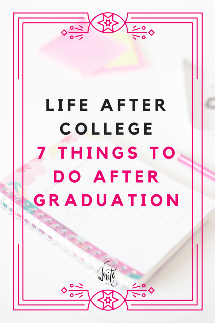 Life After College: 7 Things to Do After Graduation | Your college student years are behind you and it's time to start focusing on being an adult, getting a job, and launching into your career. You also need to manage your money and take care of all your necessities. Talk about work! This post will help you focus on those things that will make adulthood a little bit easier for any college students and recent grads.