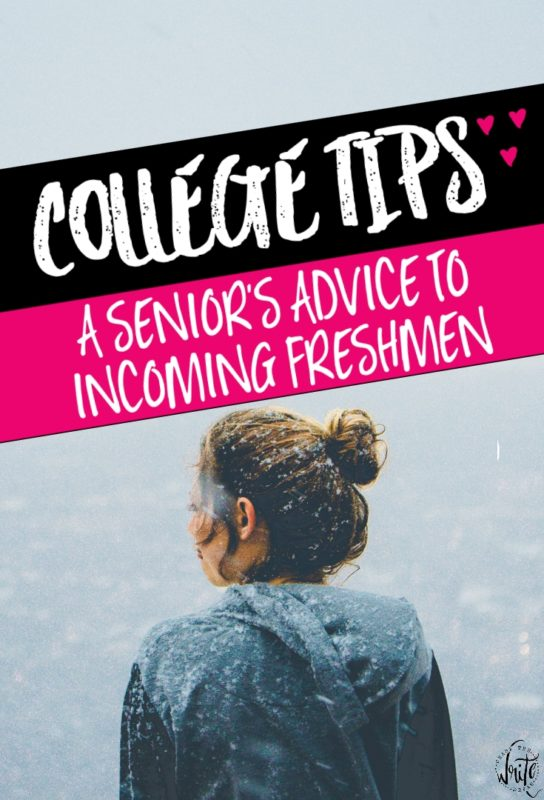 A Senior's Advice to Incoming College Freshmen: Take it from someone who has been there... These college freshmen tips will help you not only be successfully academically, but in other areas as well.